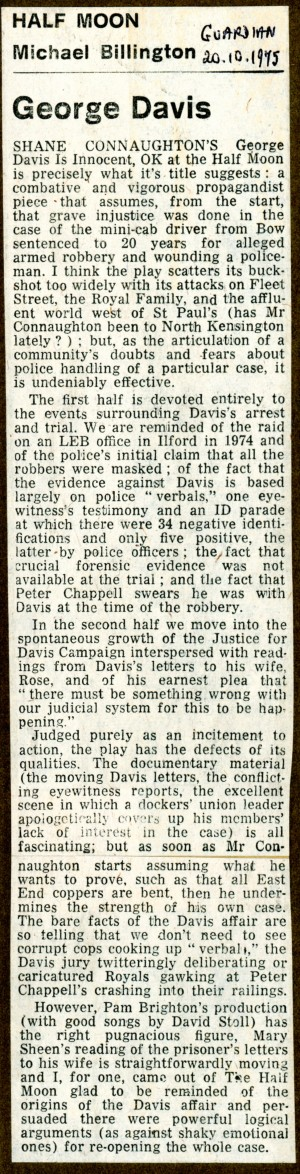 George Davis is Innocent, OK review - Michael Billington, The Guardian, 20th Oct, 1975.