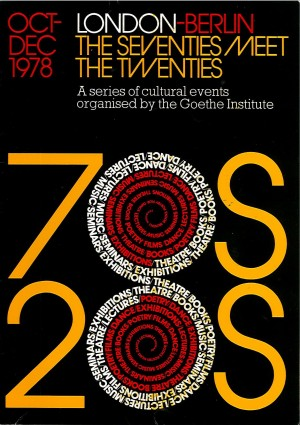 Goethe-Institut: London-Berlin, The Seventies Meet the Twenties brochure