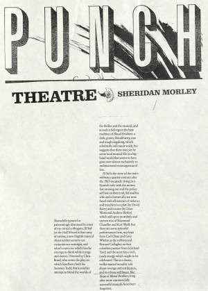Sheridan Morley, Punch Theatre, June 1988