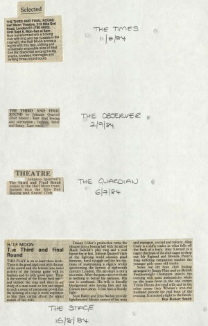 The Guardian, The Stage, The Times, The Observer, July - August 1984