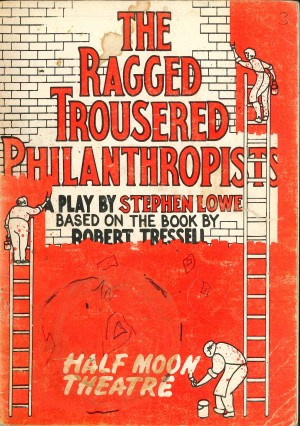 The Ragged Trousered Philanthropist, The - play cover, cover design by Tessa Hatts