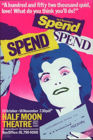 Spend Spend Spend Poster