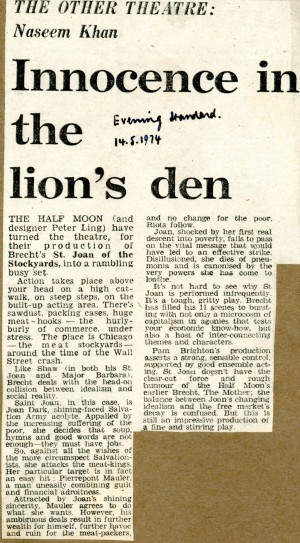 St Joan of the Stockyards Review - Naseem Khan, Evening Standard, 14th May, 1974.