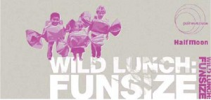 Wild Lunch: Funsize Flyer - Front