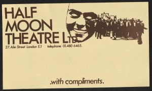 Half Moon Theatre comp slip