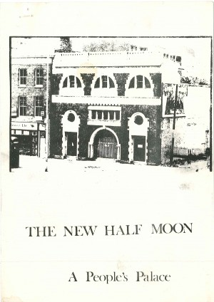 The New Half Moon - A People's Palace 1