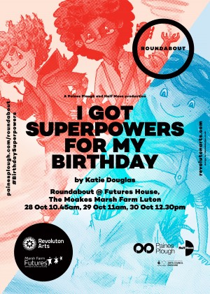 I Got Superpowers For My Birthday poster