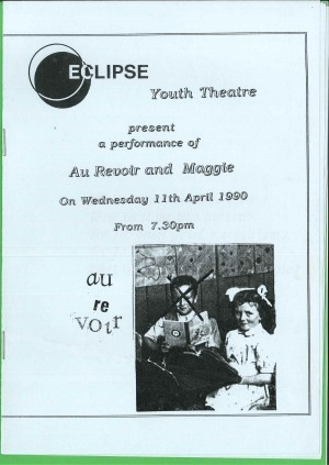 Eclipse Youth Theatre Programme 1991 - Maggie and Au Revoir