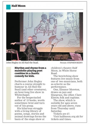 John Hegley: All Hail the Snail (and other creatures) preview feature in the Docklands and East London Advertiser