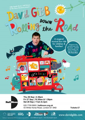 Rolling Down the Road flyer for Half Moon Theatre dates September 2019